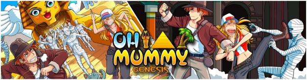 Oh Mummy Genesis Banner